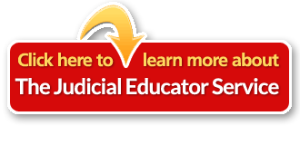 Learn more about The Judicial Educator Service